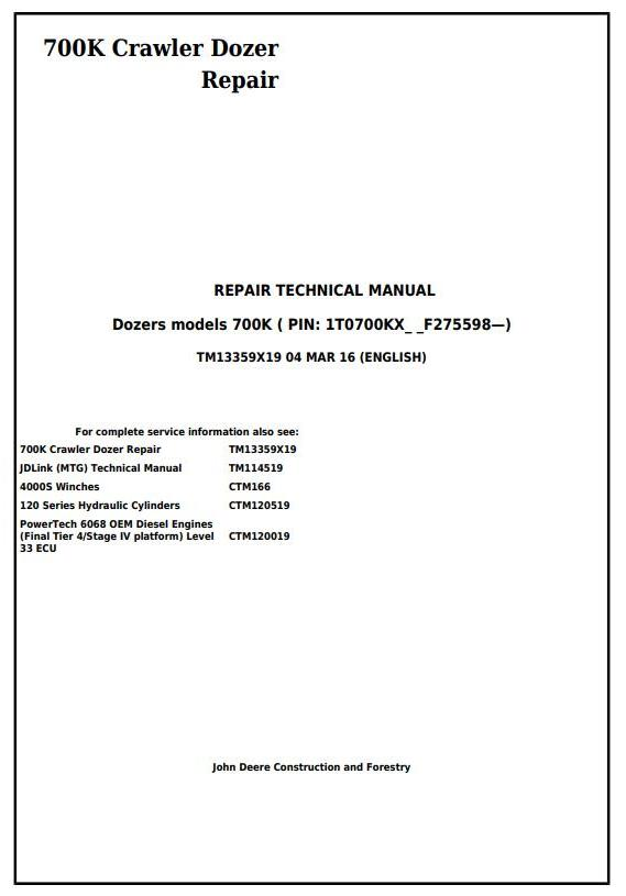 John Deere 700K Crawler Dozer (S.N. from 275598) Service Repair Technical Manual (TM13359X19)
