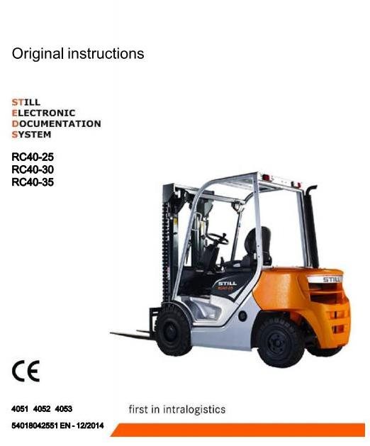 Still RC40-25, RC40-30, RC40-35 Diesel Forklift Truck Series 4051, 4052, 4053 Operating Instructions