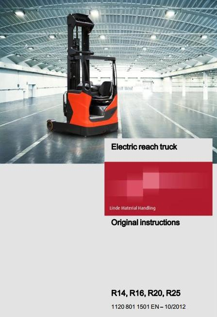 Linde R14, R16, R20, R25 Electric Reach Truck 1120 Series Operating Instructions (User Manual)