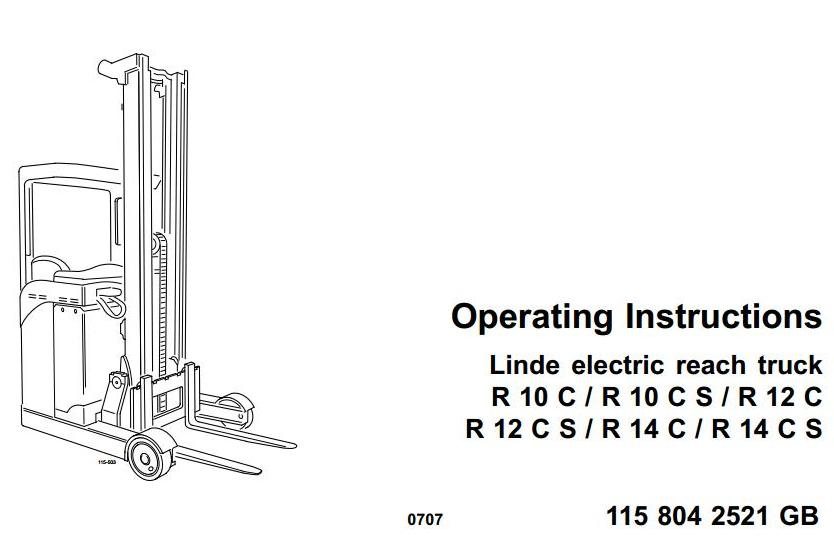 Linde R14HD-S, R14-S, R16HD-S, R16N-S, R16-S, R20N-S, R20-S Reach Truck 115-02 Series Operating Instructions