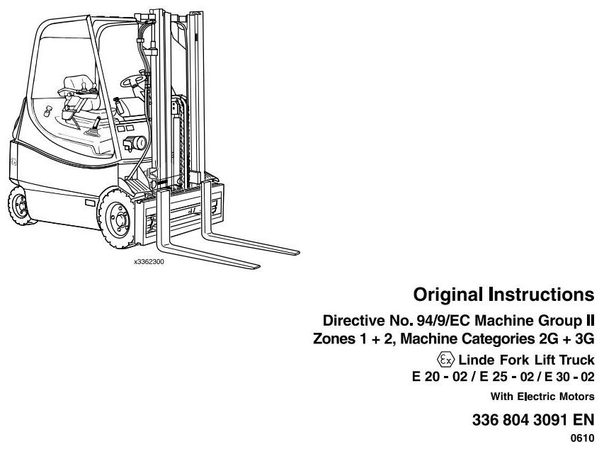 Linde E20, E25, E30 Explosion Protected Electric Forklift Truck 336-02 Series Operating Instructions