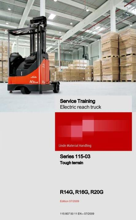 Linde R14G, R16G, R20G Electric Reach Truck 115-03 Series Service Training Workshop Manual