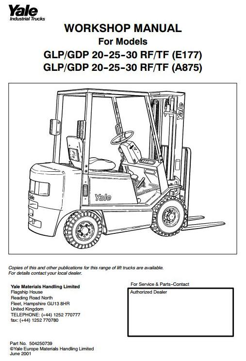 Yale GLP20-25-30 RF-TF, GDP20-25-30 RF-TF Diesel/LPG Forkift Truck A875, E177 Series Service Manual