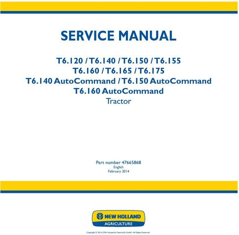 New Holland T6.120, T6.140, T6.150, T6.155, T6.160, T6.165,T6.175 All Regions Tractor Service Manual