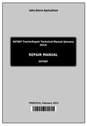 John Deere 5076EF Tractors Service Repair Technical Manual (TM607619)