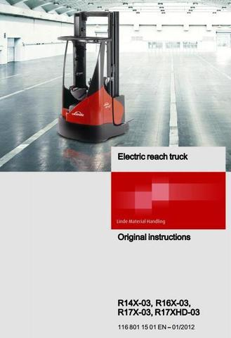 Linde R14X, R16X, R17X, R17XHD Electric Reach Truck 116-03 Series Operating Instructions