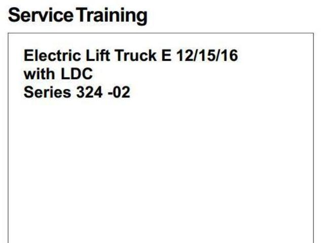 Linde E12, E15, E16 Electric ForkLift Truck 324-02 Series with LDC Service Training Workshop Manual