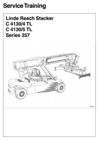 Linde C4130/4 TL, C4130/5 TL Container Reachstacker 357 Series Service Training (Workshop) Manual