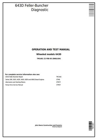 John Deere 643D Wheeled Feller Buncher Diagnostic, Operation and Test Service Manual (tm1481)